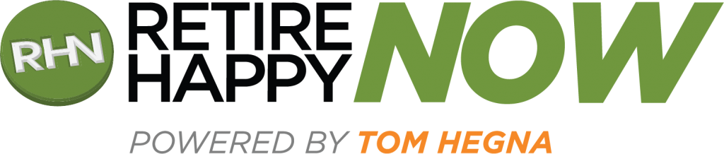 retire happy now powered by tom hegna logo