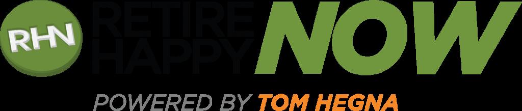 retire happy now powered by tom hegna logo
